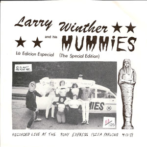 Larry Winther and His Mummies - Là Edicion Especial